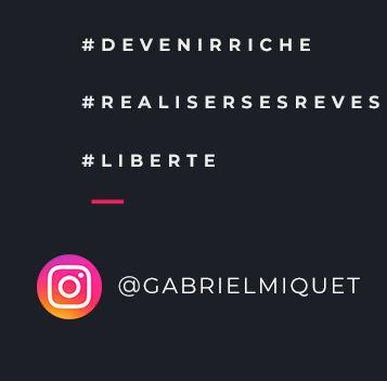Instagram GabrielMiquet Liberté financière