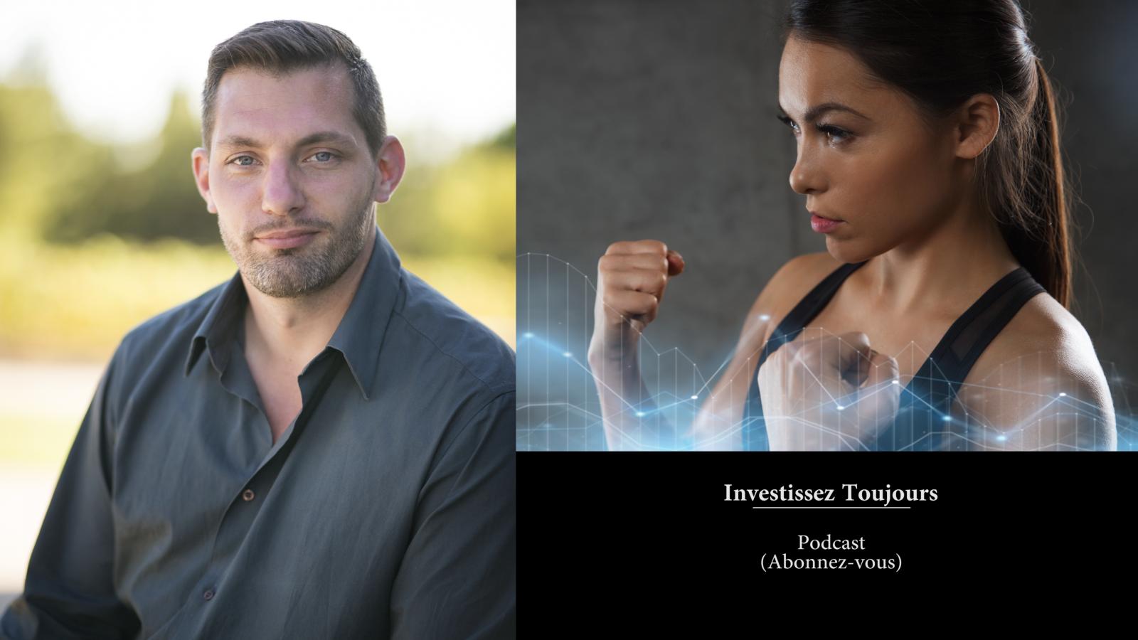 5eme podcast : Investissez Toujours