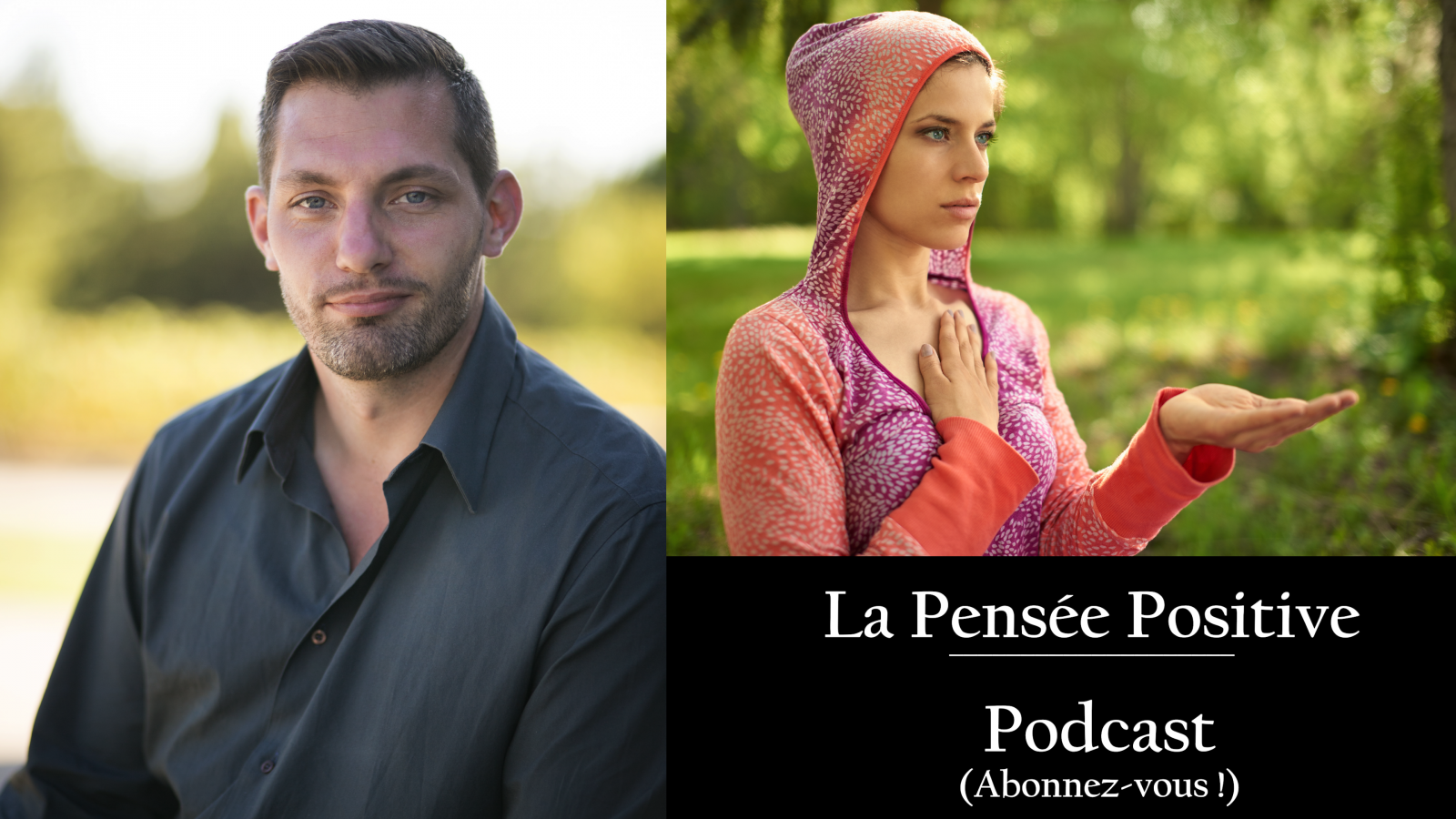 4eme podcast : La Pensée Positive