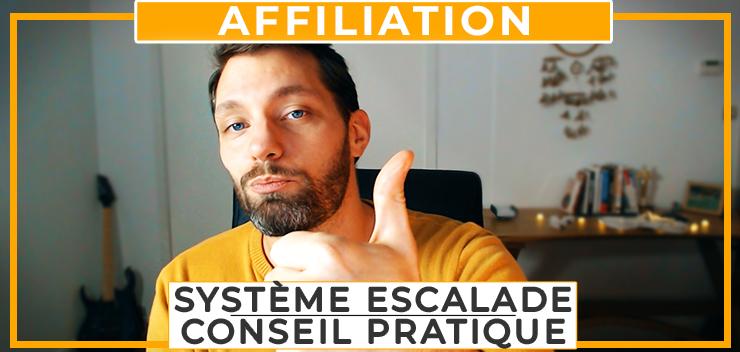 Affiliation : Le Système Escalade - Réponses aux Questions