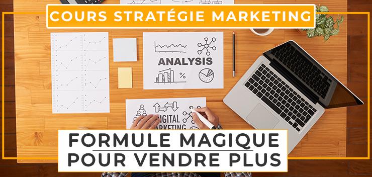 Cours Marketing la Stratégie qui Augmente tes Ventes à Volonté