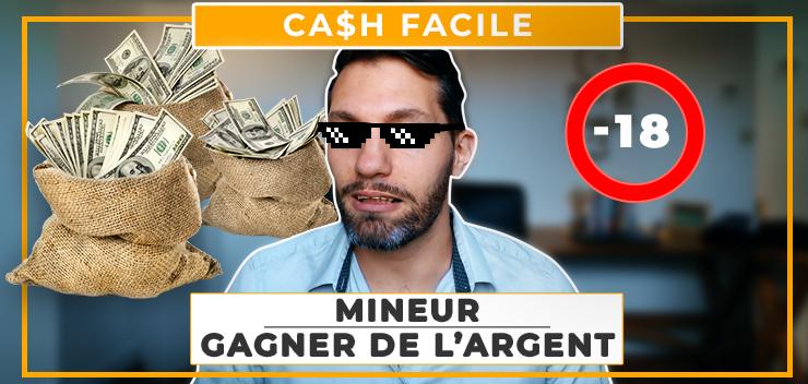Mineur : Comment gagner de l'argent sur internet avant 18 ans